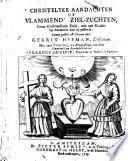 Christelyke aandachten, of vlammend[e] ziel-zuchten, eener Godvreesende ziele, met een Goddelijk antwoord daar op passende ... Met eene voorreden ... door Gerardus Outhof