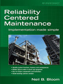 Reliability Centered Maintenance  RCM    Implementation Made Simple