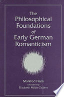 Philosophical Foundations of Early German Romanticism  The