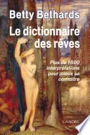 Le Dictionnaire des r  ves
