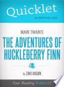 Quicklet on Mark Twain s Adventures of Huckleberry Finn  CliffsNotes like Book Summary