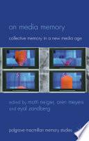 On Media Memory