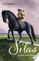 Silas 1   Silas og den sorte hoppe