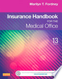 Insurance Handbook for the Medical Office   E Book