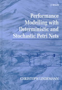 Performance Modelling with Deterministic and Stochastic Petri Nets