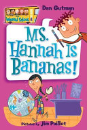 My Weird School  4  Ms  Hannah Is Bananas