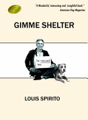 Gimme Shelter : angry writer who finds salvation when he rescues...