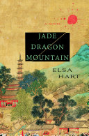Jade Dragon Mountain 1708 A Detective Must Learn What A
