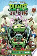 Plants vs  Zombies Volume 5  Petal to the Metal
