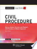 Casenote Legal Briefs for Civil Procedure  Keyed to Marcus  Redish  Sherman  and Pfander