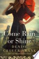 Come Rain or Shine Book PDF
