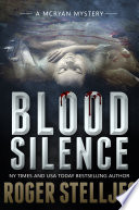 Blood Silence   Thriller  McRyan Mystery Series