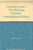 Connect Level 1 the Birthday Present  International Edition