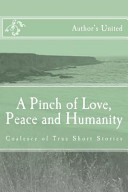 A Pinch of Love  Peace and Humanity