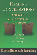 Healing Conversations : therapy. anger, painful memories, and her inability...
