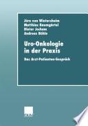 Uro-Onkologie in der Praxis