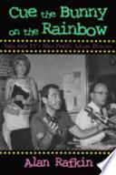 Ebook Cue the Bunny on the Rainbow Epub Alan Rafkin Apps Read Mobile