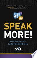 Speak More