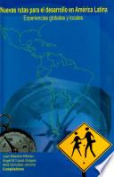 Nuevas rutas para el desarrollo en América Latina
