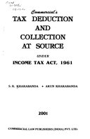 Commercial s Tax Deduction and Collection at Source Under Income Tax Act  1961