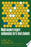 Model Answers in Pure Mathematics for A Level Students
