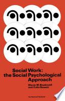 Social Work  the Social Psychological Approach