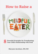 download ebook how to raise a mindful eater pdf epub