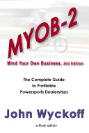 MYOB-2: The Complete Guide to Profitable Powersports Dealerships