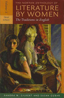 The Norton Anthology of Literature by Women  Early twentieth century through contemporary
