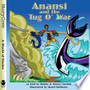 Anansi and the Tug o' War From Africa Anansi Proves To Elephant And
