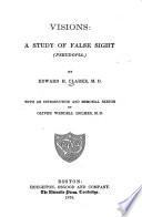 Visions A Study Of False Sight Pseudopia