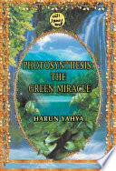 Photosynthesis  The Green Miracle