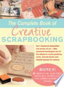 The Complete Book of Creative Scrapbooking