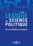 Lexique de science politique - vie et institutions politiques