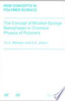 The Concept of Micellar Sponge Nanophases in Chemical Physics of Polymers