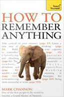 Teach Yourself How to Remember Anything