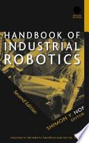 Handbook Of Industrial Robotics book