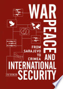 War  Peace and International Security