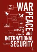 War, Peace and International Security