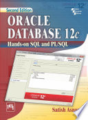 ORACLE DATABASE 12C HANDS ON SQL AND PL SQL