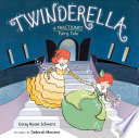 Twinderella, A Fractioned Fairy Tale Don T Know The Half Of It