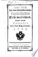 Kaiserlich-koenigliches hof- dann vorderoesterreichischer landesstellen schematismus. sammt einem kalender fuer das schaltjahr ....