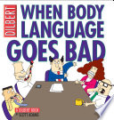 When Body Language Goes Bad : funny comics in current circulation. like...