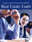 Insider s Guide to Passing the California Real Estate Exam