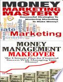 Money Marketing Mastery   Money Management Makeover