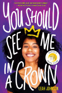 You Should See Me in a Crown Book