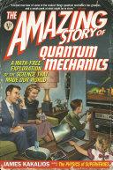The Amazing Story of Quantum Mechanics-book cover