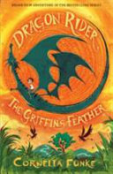 Dragon Rider The Griffin S Feather book