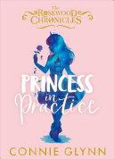 Rosewood Chronicles Be A Princess Attending Rosewood