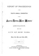Report of Proceedings of the ... Annual Convention of the American Railway Master Mechanics' Association
